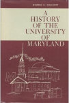 Cover of A History of the University of Maryland
